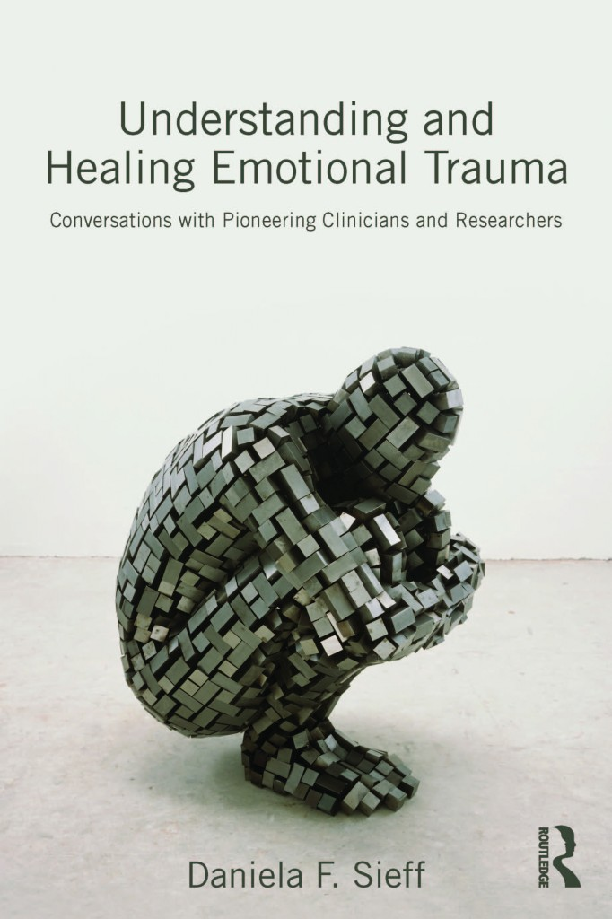 Understanding and Healing Emotional Trauma - Front Cover